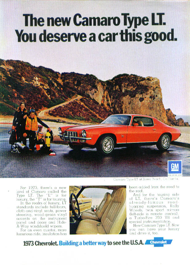 You deserve a car this good. Camaro Type LT ad 1973