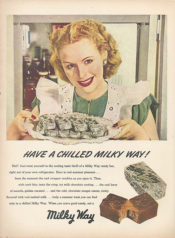 Have a chilled Milky Way! candy bad ad 1948
