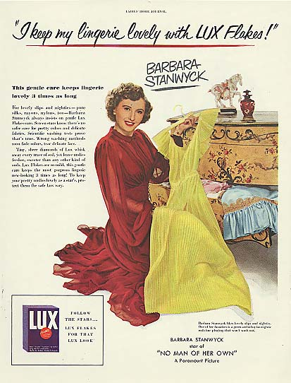 Image for I keep my lingerie lovely! Barbara Stanwyck for Lux Flakes ad 1950