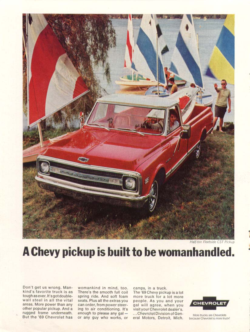A Chevy pick-up is built to be womanhandled Chevrolet Fleetside CST ad 1969