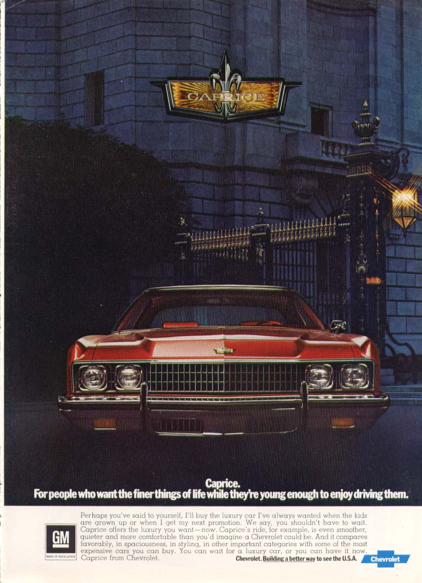 Chevrolet Caprice finer things while young ad 1973