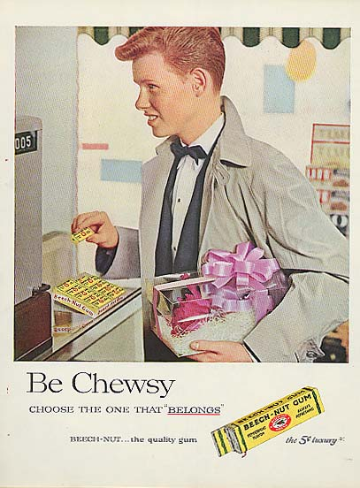 Be Chewsy Beech-Nut Gum boy on prom night ad 1957