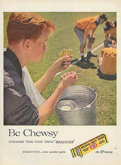Be Chewsy Beech-Nut Gum football waterboy ad 1957