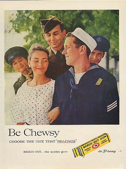 Be chewsy Beech-Nut Army Air Force Navy Marine ad 1957