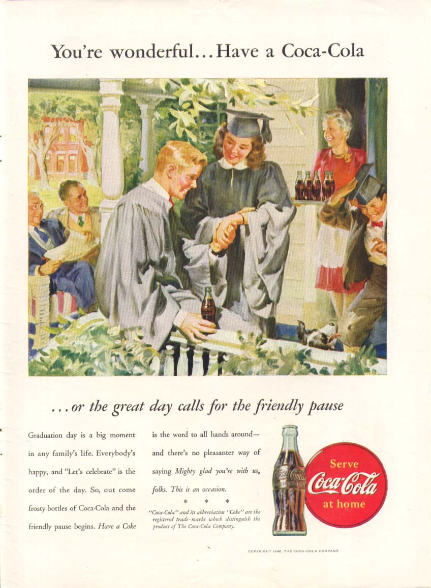 Image for You're wonderful = Have a Coke Coca-Cola ad 1946 grads