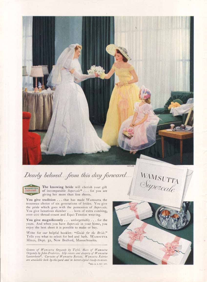 Dearly beloved Wamsutta Supercale ad 1949 Keppler