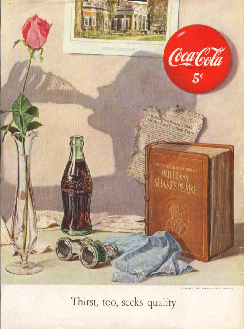 Thirst too seeks quality Coca-Cola ad 1950 Shakespeare