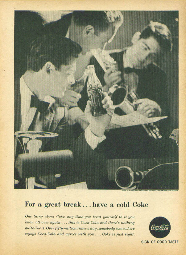 For a great break have a cold Coca-Cola ad 1957
