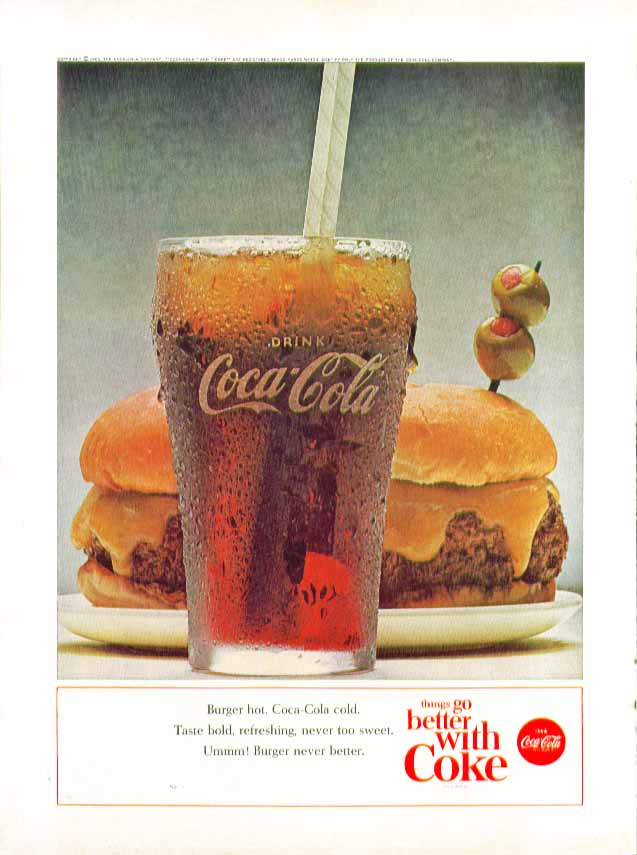 Burger hot. Coca-Cola cold. Never too sweet never better 2-olive garnish ad 1963