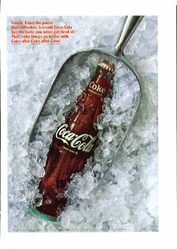 Cool it. Enjoy the pause that refreshes Coca-Cola ad bottle in ice scoop