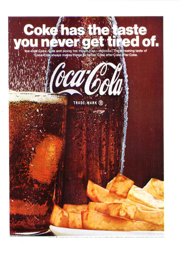 Taste you never get tired of Coca-Cola ad 1967 fries