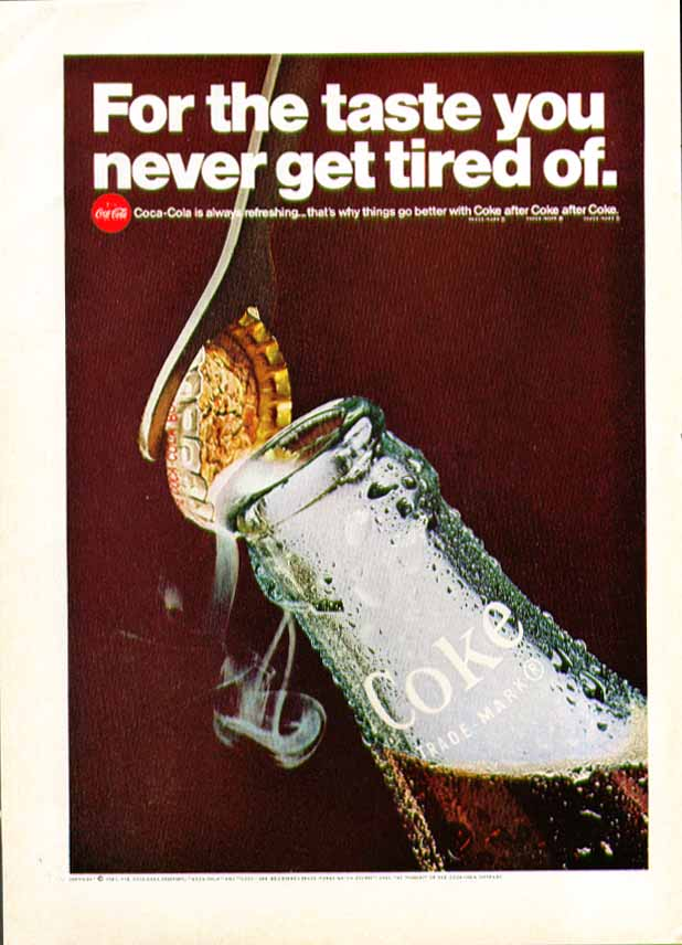 Image for For the taste you never get tired of. Coca-Cola ad 1967 opener uncaps bottle