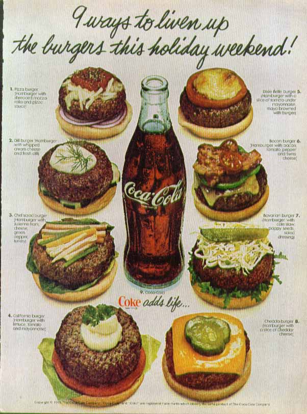9 ways to liven up the burgers this holiday weekend! Coca-Cola ad 1978
