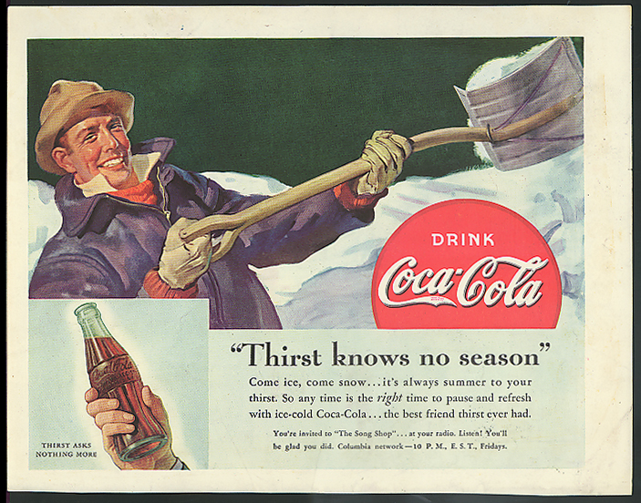 Thirst knows no season Coca-Cola ad 1935? Man shoveling snow by Sundblom
