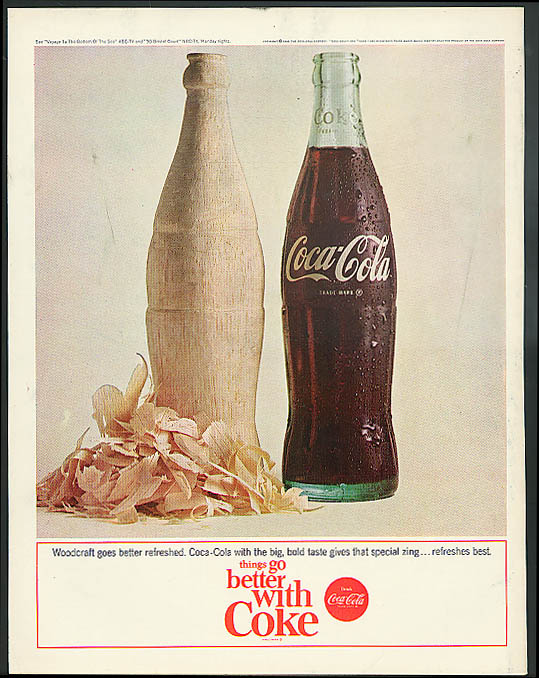 Woodcraft goes better refreshed Coca-Cola ad 1964 whittled bottle of Coke