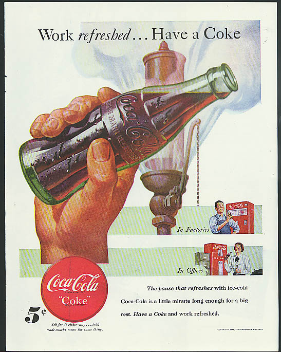 Work refreshed have a Coca-Cola ad 1948 work whistle vending machine