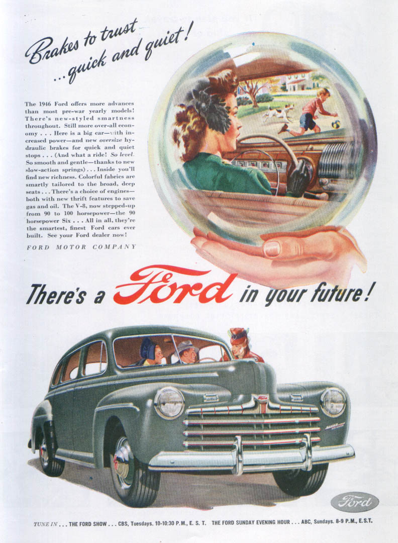 Brakes to trust . . . Quick and quiet! Ford ad 1946