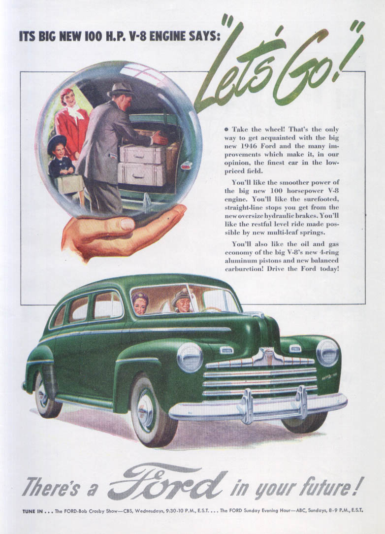 Its big new 100 H. P. V-8 Says Let's Go Ford ad 1946