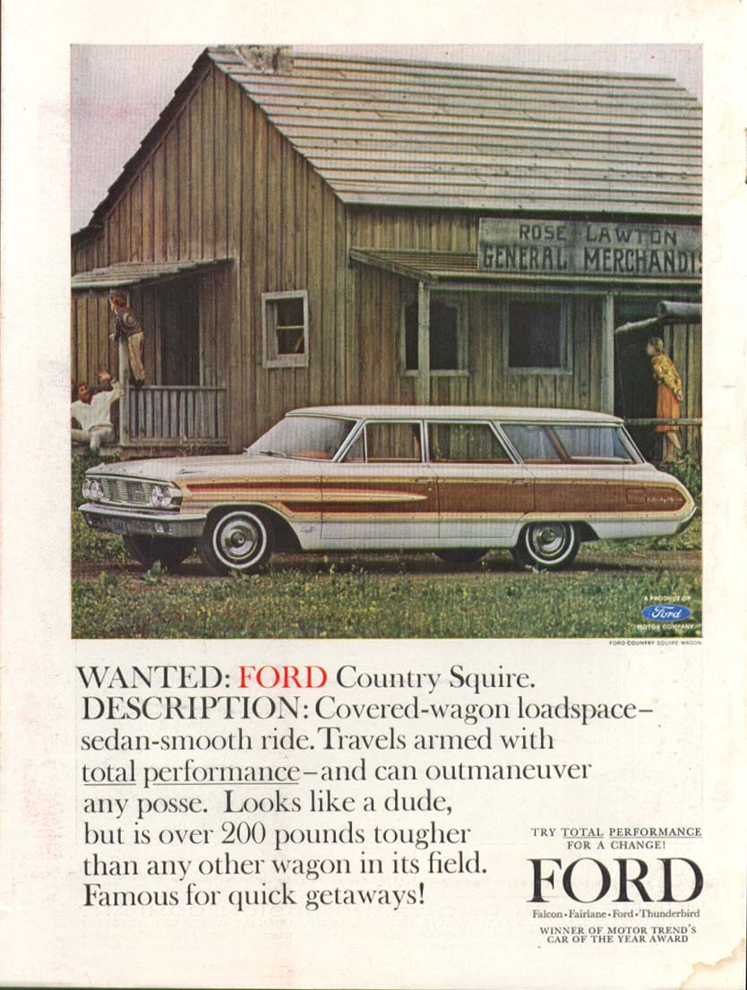 Ford Country Squire Wagon old west Wanted! Ad 1964
