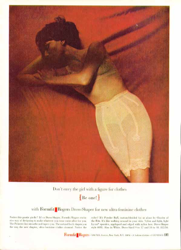 Image for Don't envy the girl with the figure for clothes. Formfit Rogers girdle ad 1964