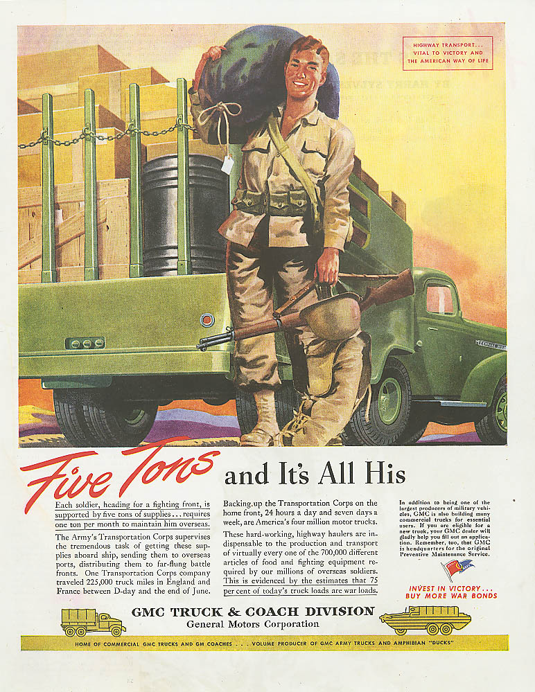Five tons & All His GMC Army semi truck ad 1945