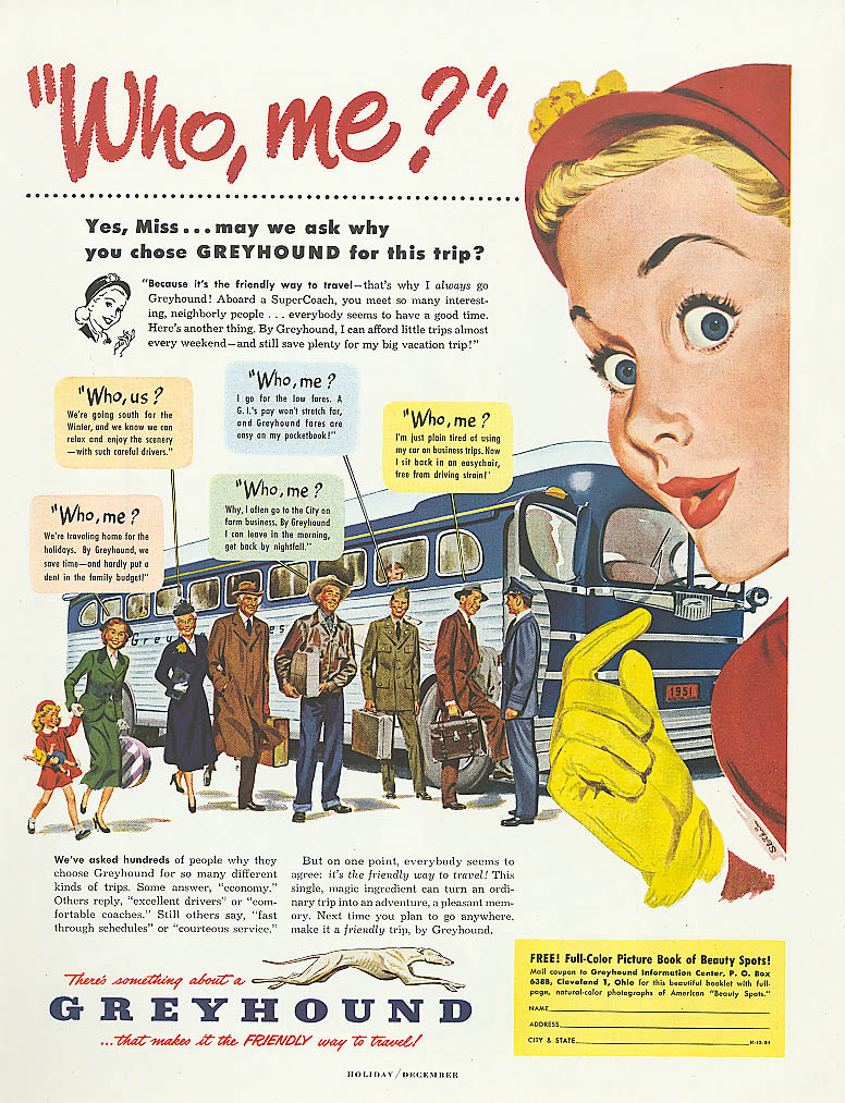 Image for Who, me? Why I chose Greyhound? 1951 bus ad