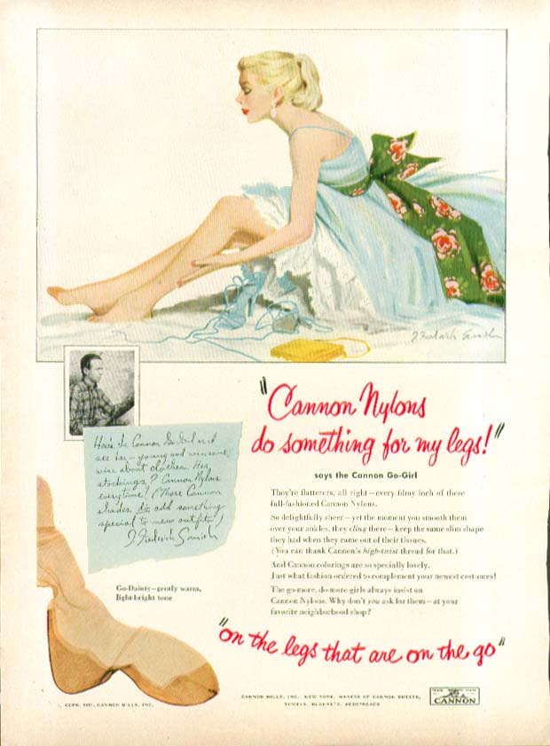 Cannon Nylons do something for my legs! hosiery ad 1951 J Fredeerick Smith art