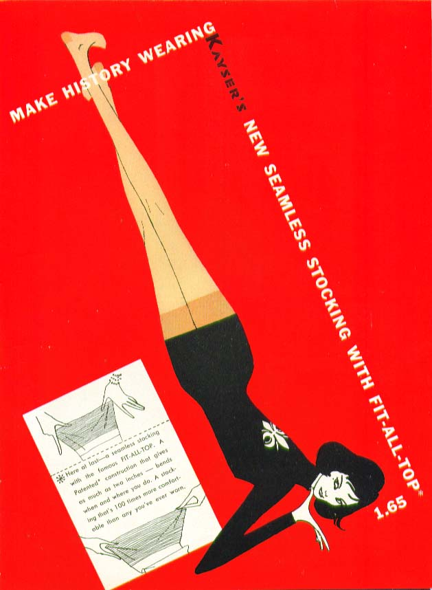 Make history wearing Kayser's new Seamless Stockings hosiery ad 1957