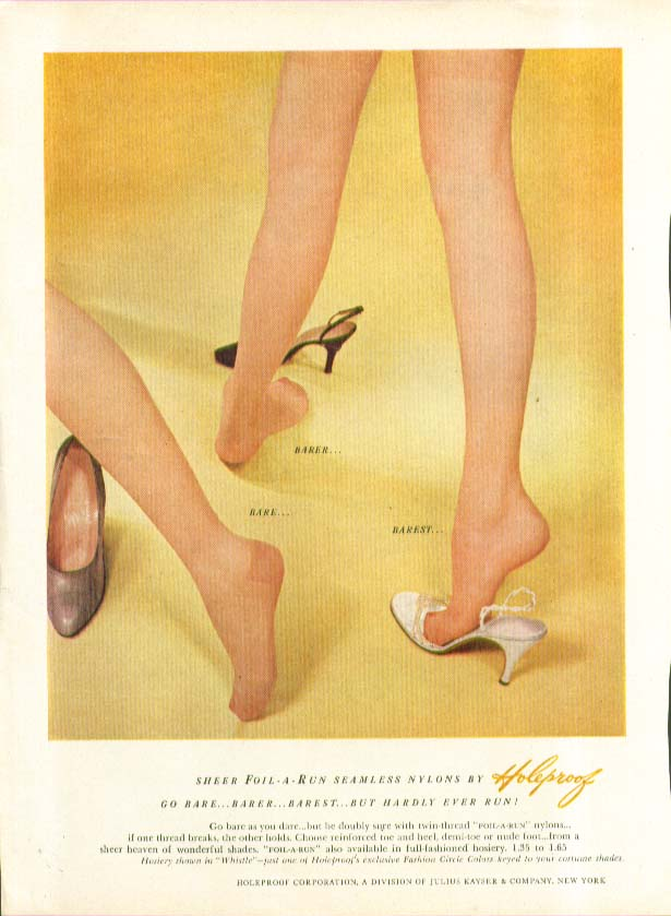 Bare barer barest Sheer Foil-a-Run Seamless Nylons by Holeproof hosiery ad 1957
