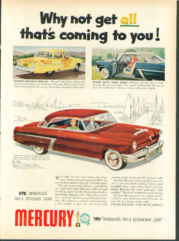 Image for Why not get all that's coming to you 1952 Mercury ad