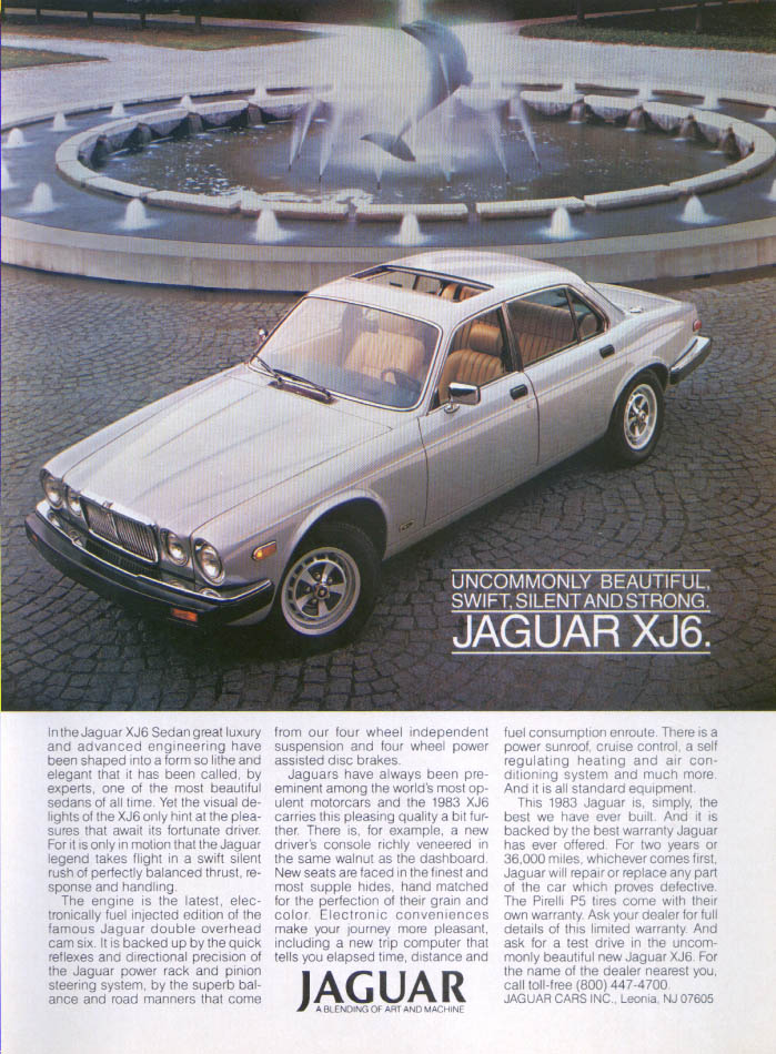 Jaguar XJ6 Uncommonly swift silent strong ad 1983