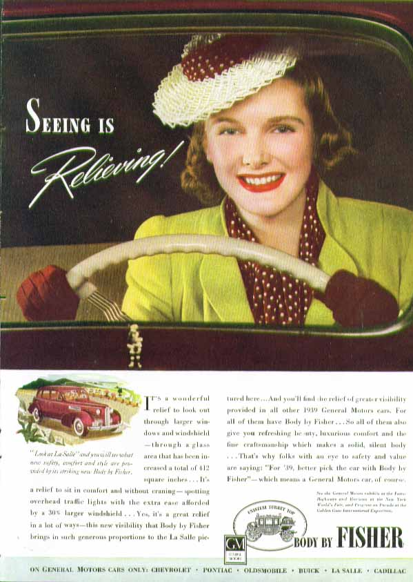 Seeing is Relieveing! La Salle in Body by Fisher ad 1939