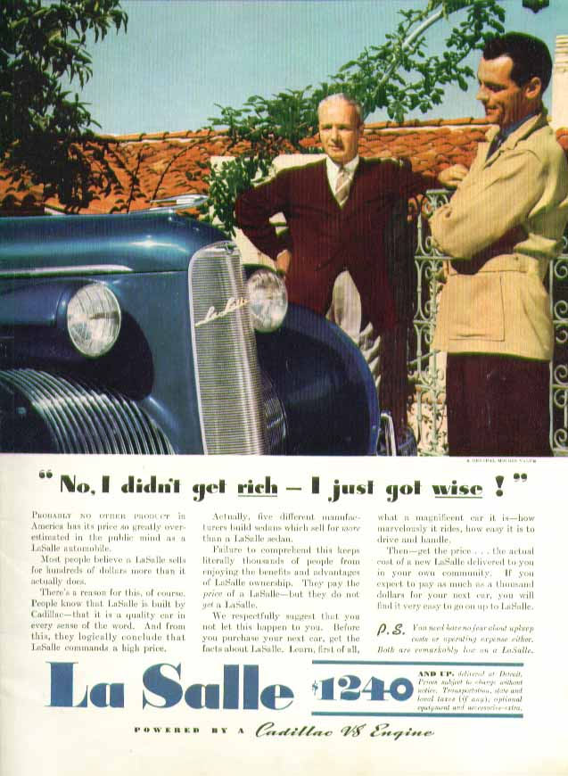 No, I didn't get rich - I just got wise! La Salle ad 1939
