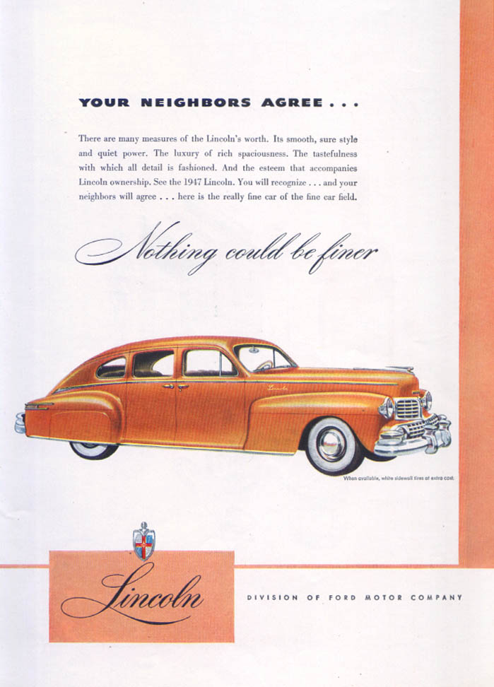 Image for Lincoln Your Neighbors Agree… Nothing Finer Ad 1947