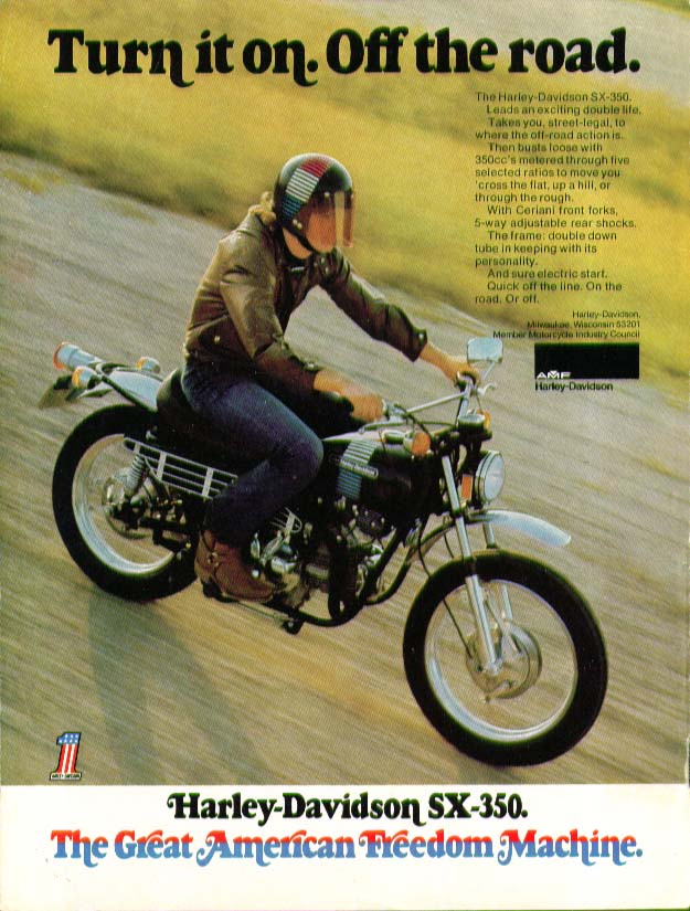 Image for Turn it on. Off the road. Harley-Davidson SX-350 motorcycle ad 1973