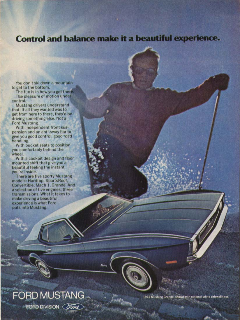 Control & balance make it a Mustang ad 1972 skiing