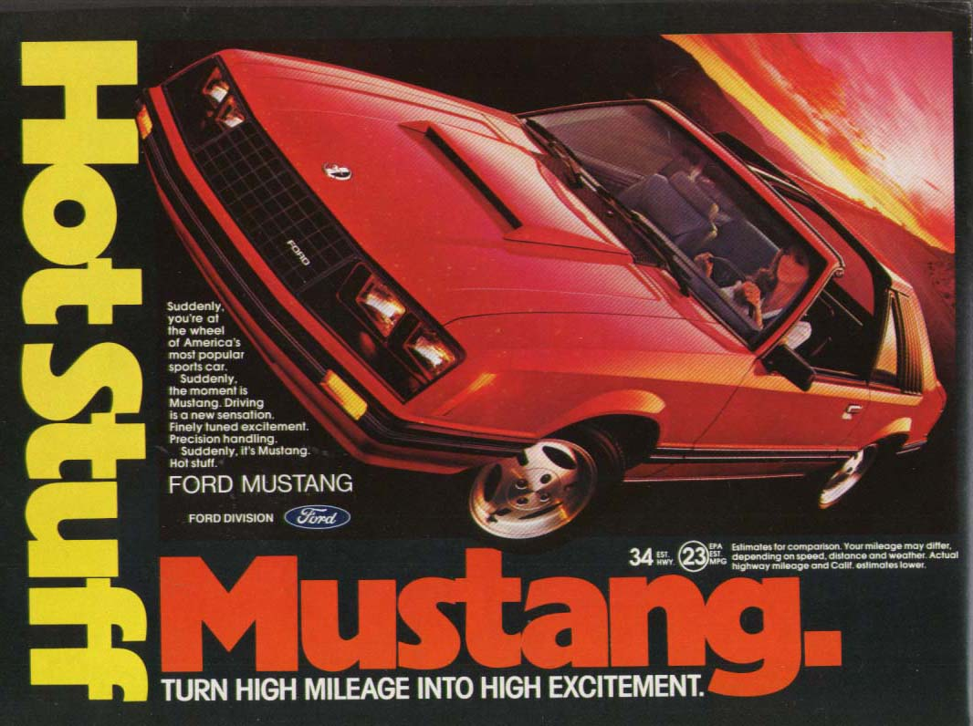 Image for Hot Stuff. Suddenly you're at the wheel 1981 Mustang ad