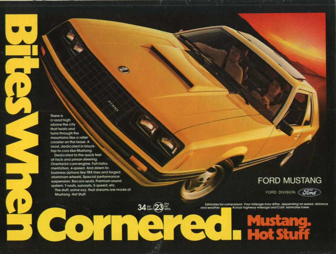 Bites When Cornered. Hot Stuff 1981 Mustang ad