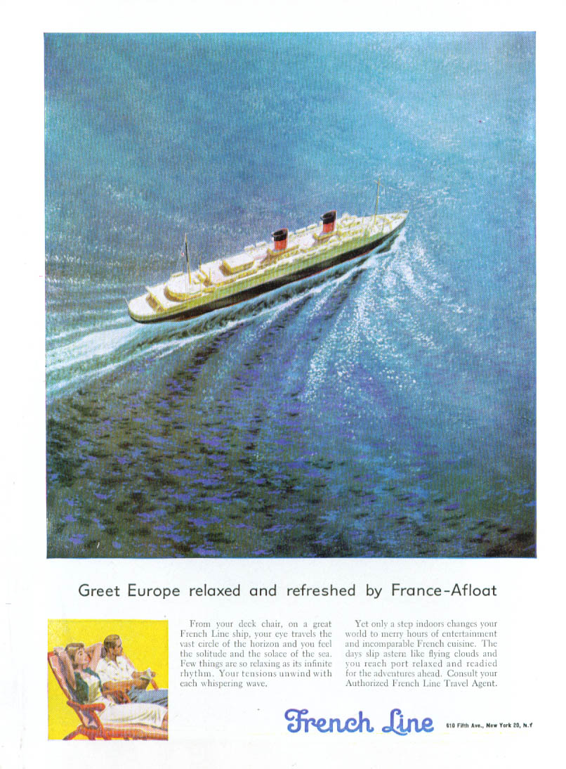 Greet Europe relaxed & refreshed French Line ad 1953
