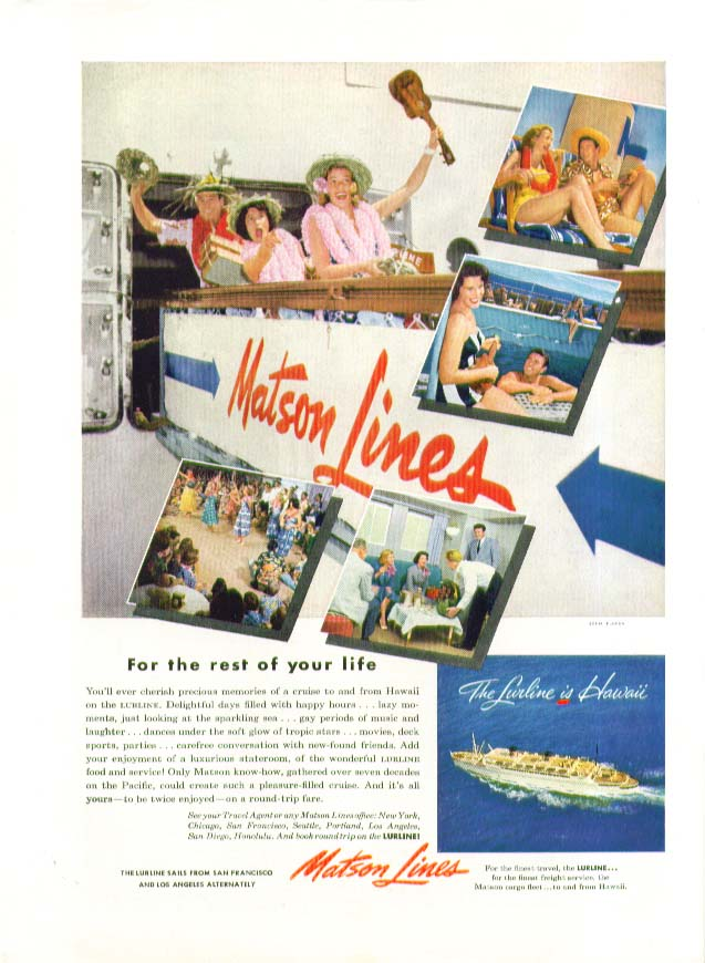Image for The rest of your life S S Lurline Matson Lines ad 1953
