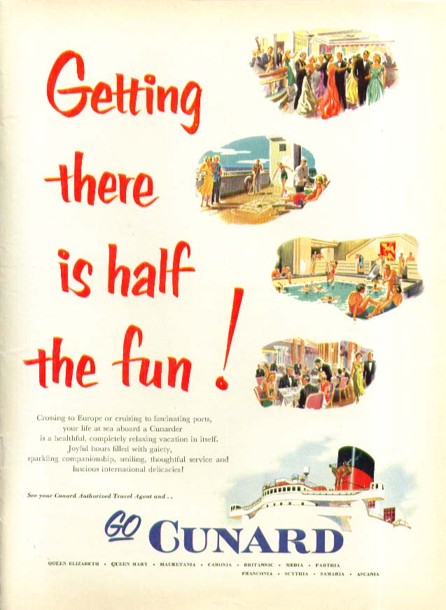 Image for Getting there is half the fun! Cruising to Europe Cunard ad 1953