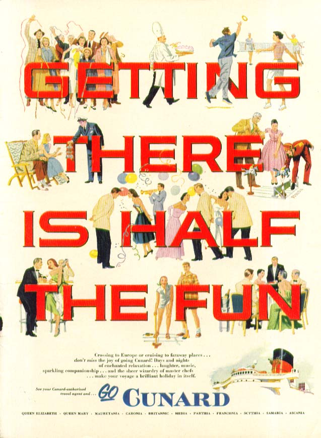 Image for Getting there is half the fun! Don't miss the fun of going Cunard ad 1953
