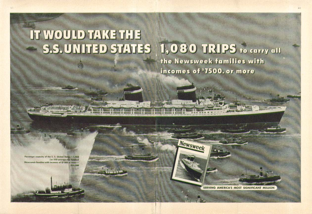 It would take the S S United States 1080 trips Newsweek ad 1955