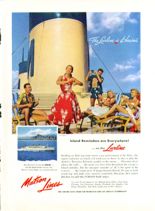 Island Reminders are Everywhere! S S Lurline Matson Lines ad 1955