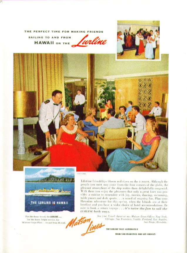 Image for Perfect time for making friends to Hawaii S S Lurline Matson Lines ad 1955
