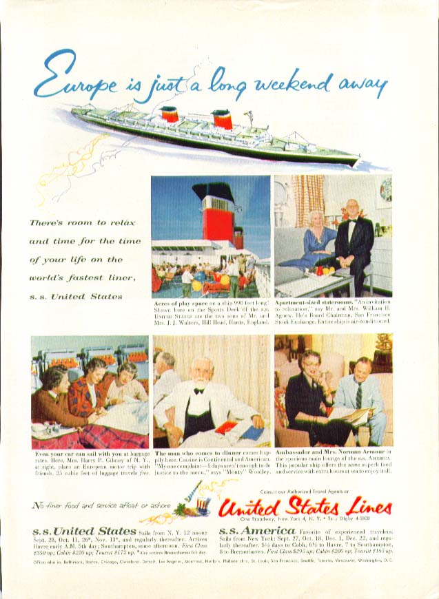 Image for Europe is just a long weekend away S S United States ad 1956