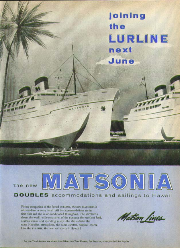 Image for Joining the S S Lurline next June S S Matsonia Matson Lines ad 1956