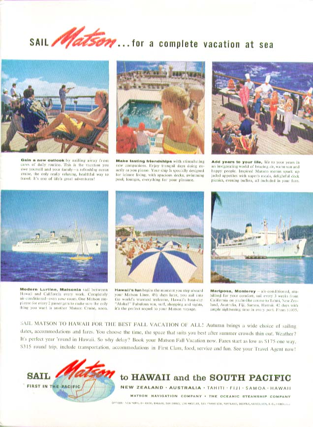 Complete vacation at sea S S Lurline Matsonia Maripose Monterey Matson ad 1959