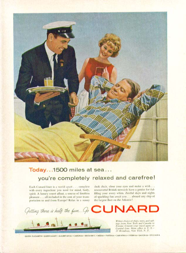 Image for Today 1500 miles at sea you're completely relaxed Cunard ad 1959
