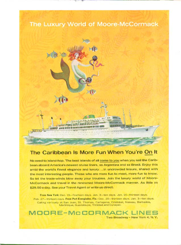 The Caribbean is More Fun When You're On It! Moore-McCormack Lines ad 1963